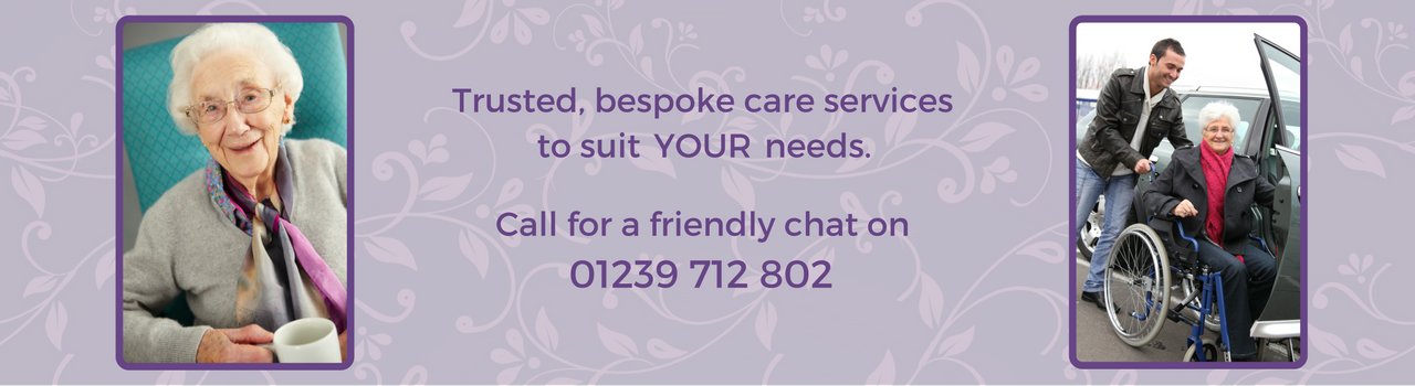 Home Care Services - Trusted, bespoke care services to suit your needs. Call for a friendly chat on 01239 712 802.